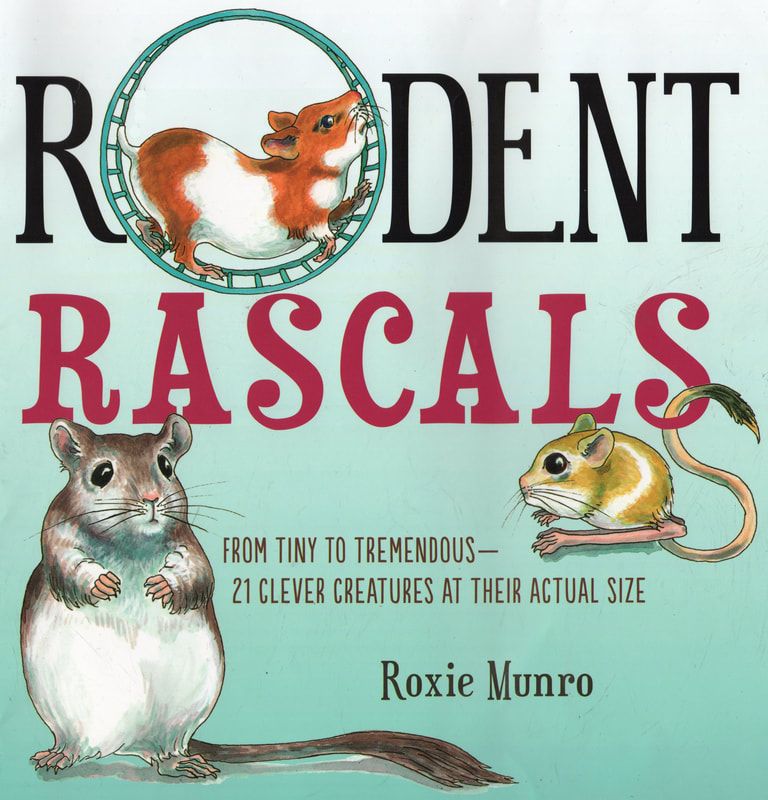 Roxie Munro RODENT RASCALS, illustrated nonfiction book - Roxie ...